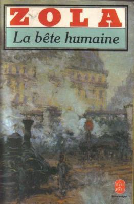 Emile Zola, La Bête Humaine