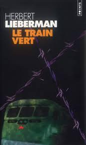 Herbert Lieberman, Le Train Vert