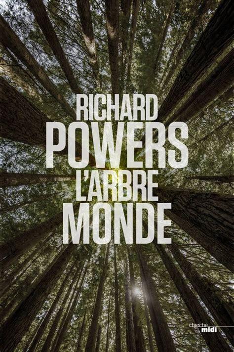 Richard Powers, L'arbre monde